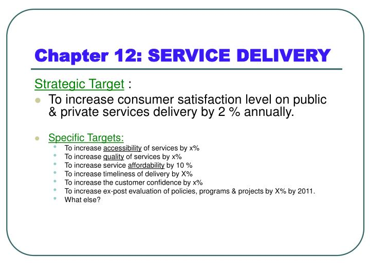 Chapter 12: SERVICE DELIVERY