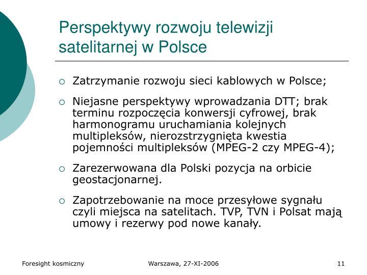 Perspektywy rozwoju telewizji satelitarnej w Polsce