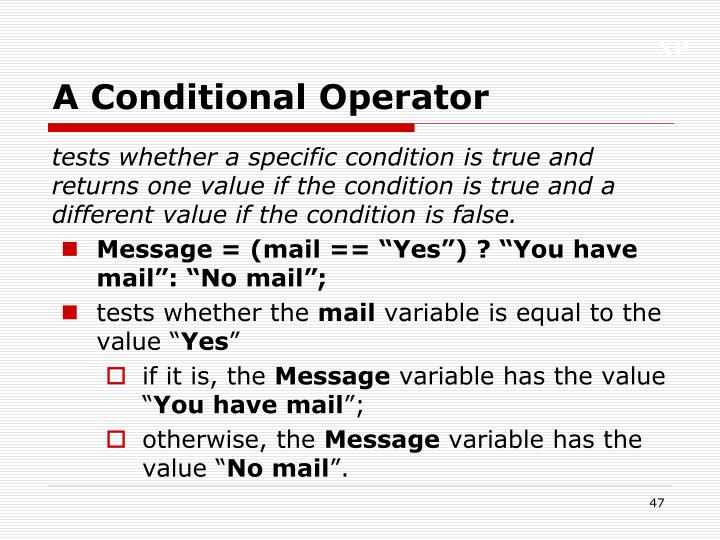 A Conditional Operator
