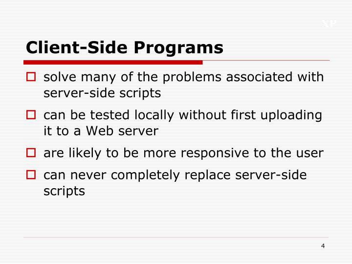 Client-Side Programs