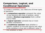 comparison logical and conditional operators