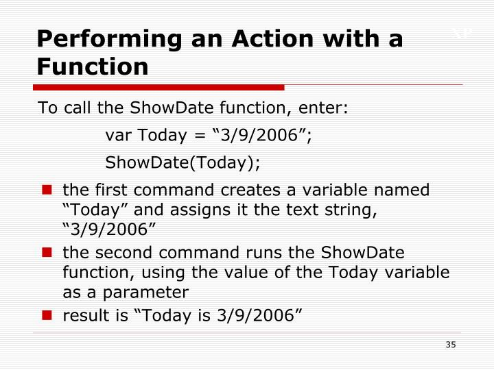 Performing an Action with a Function