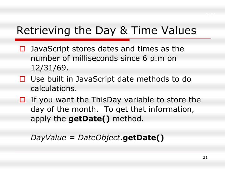 Retrieving the Day & Time Values