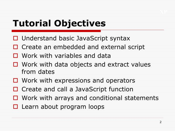 Tutorial Objectives