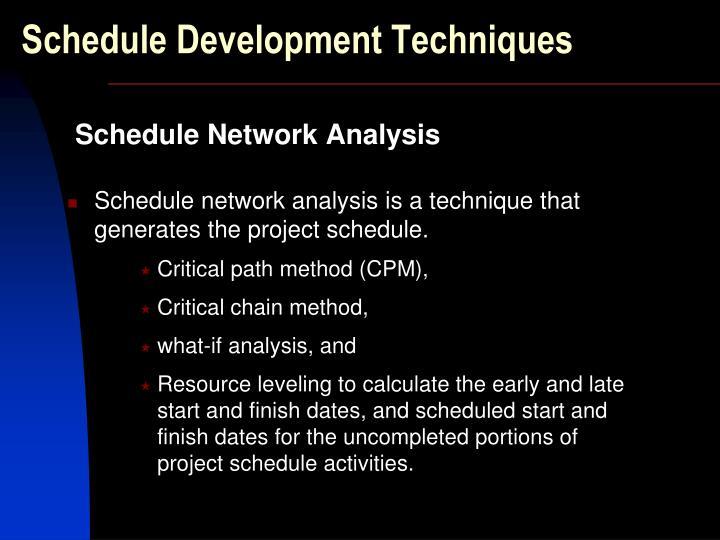 Schedule Development Techniques