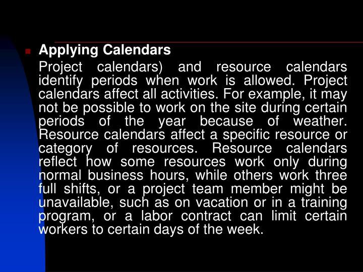 Applying Calendars