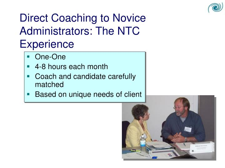 Direct Coaching to Novice Administrators: The NTC Experience
