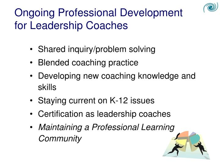 Ongoing Professional Development for Leadership Coaches