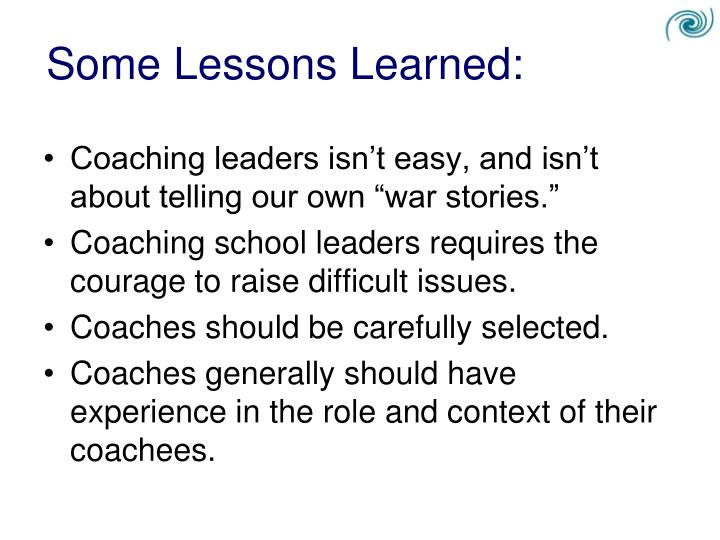 Some Lessons Learned:
