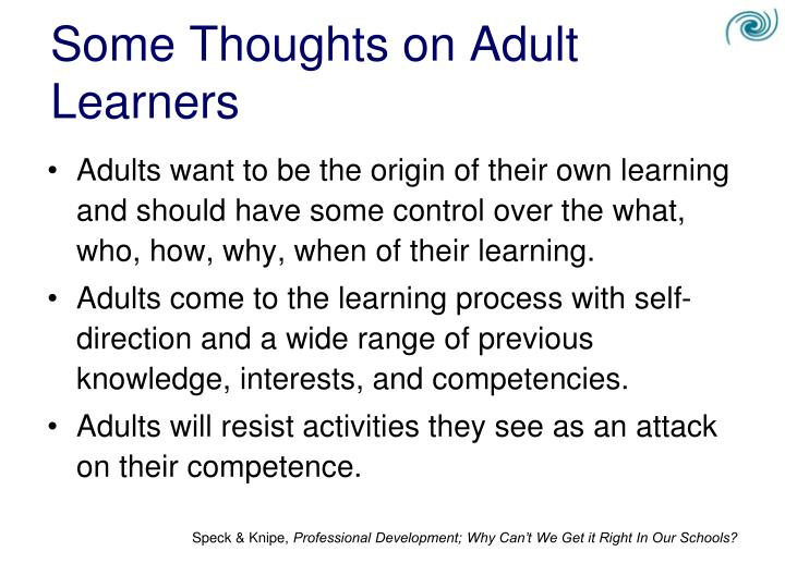 Some Thoughts on Adult Learners