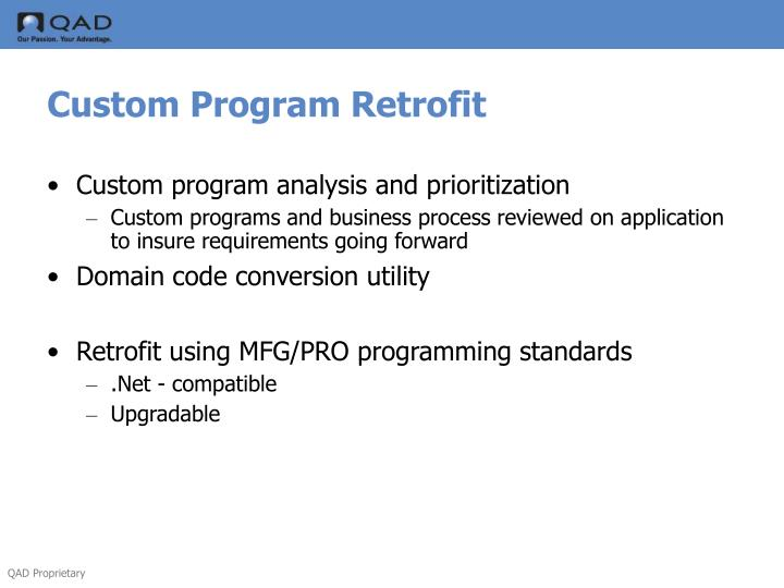 Custom Program Retrofit