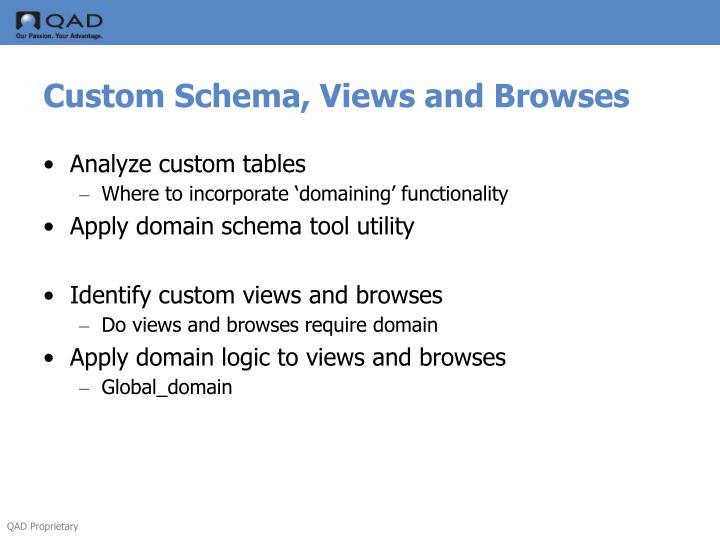 Custom Schema, Views and Browses