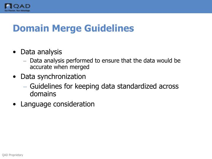 Domain Merge Guidelines