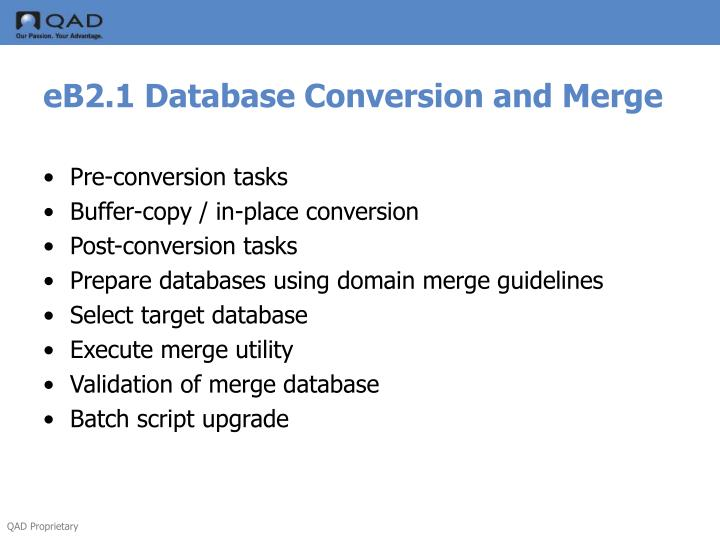 eB2.1 Database Conversion and Merge