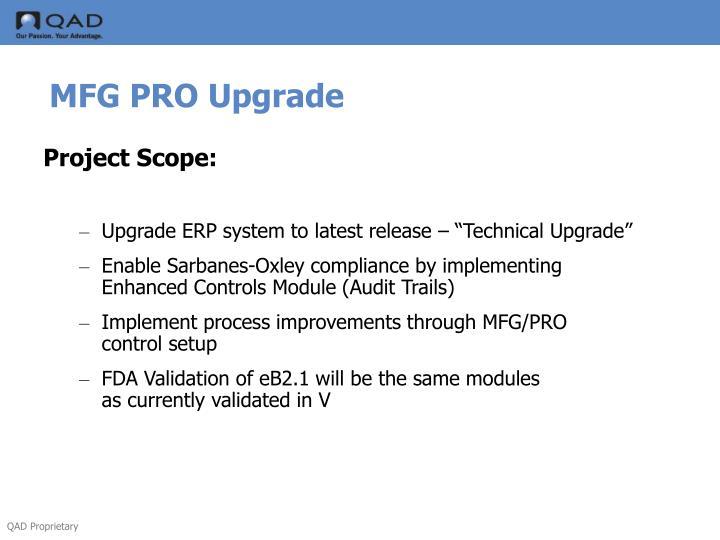MFG PRO Upgrade