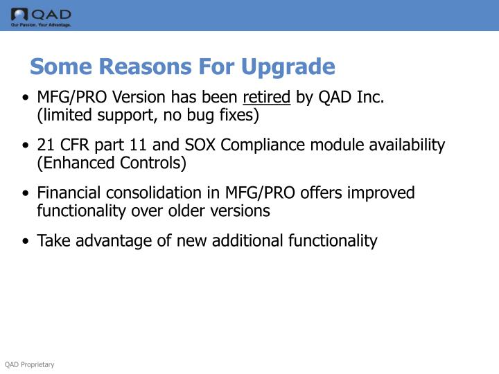 Some Reasons For Upgrade
