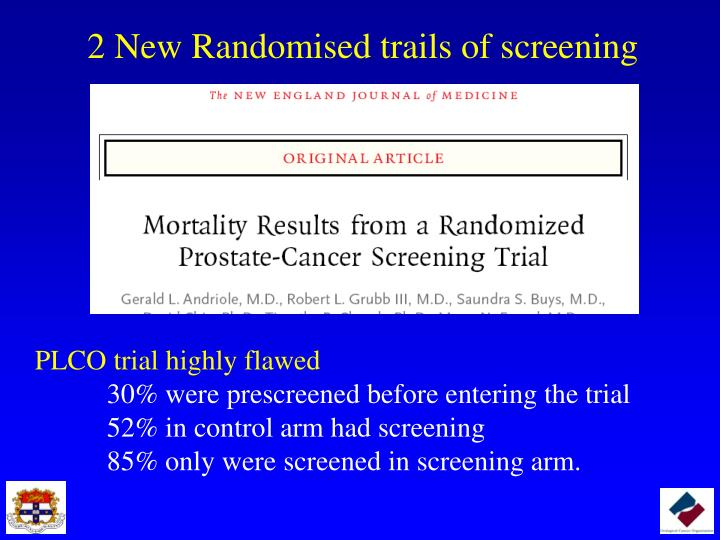 2 New Randomised trails of screening