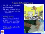 a case of prostate cancer2