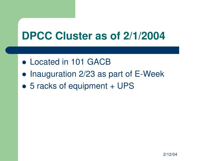 DPCC Cluster as of 2/1/2004