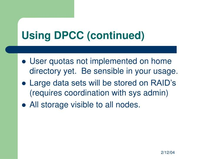 Using DPCC (continued)
