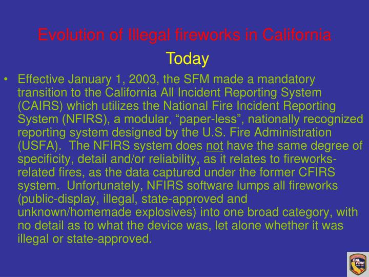 Evolution of Illegal fireworks in California
