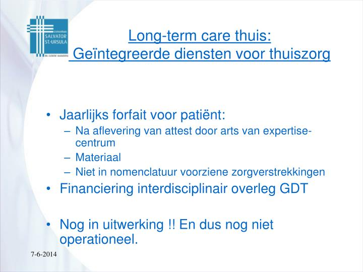 Long-term care thuis: