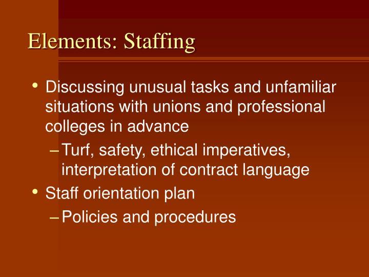 Elements: Staffing