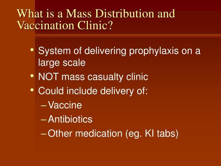 What is a Mass Distribution and Vaccination Clinic?