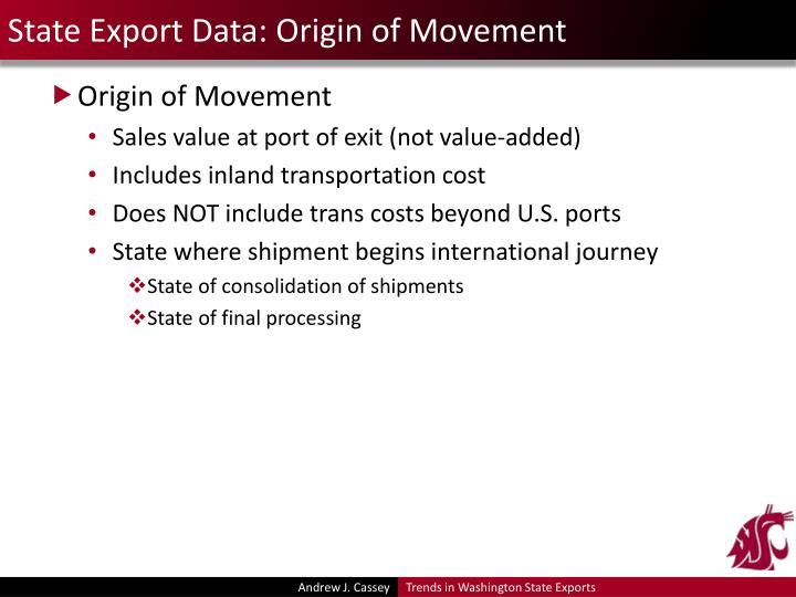 State Export Data: Origin of Movement