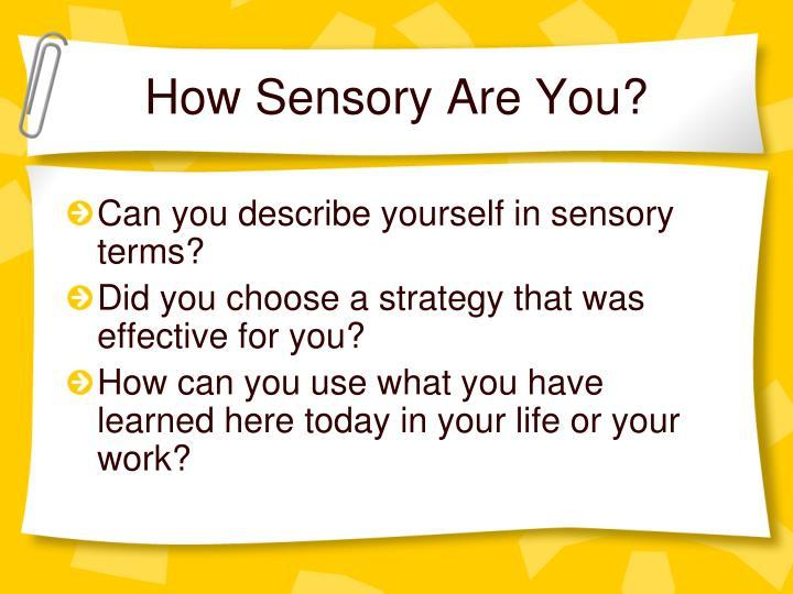 How Sensory Are You?