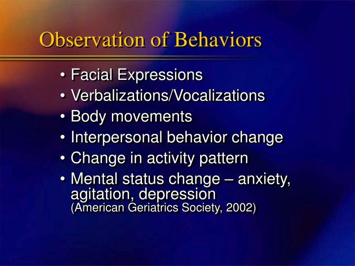 Observation of Behaviors
