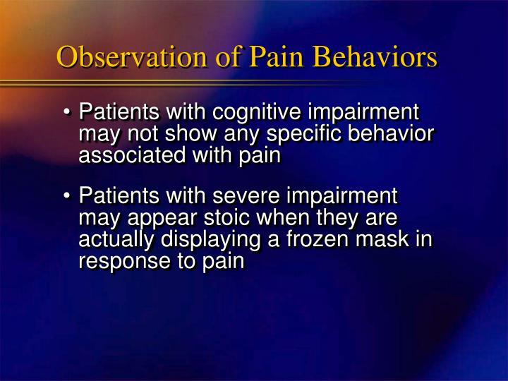 Observation of Pain Behaviors