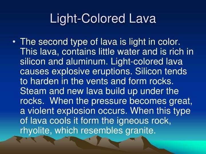 Light-Colored Lava