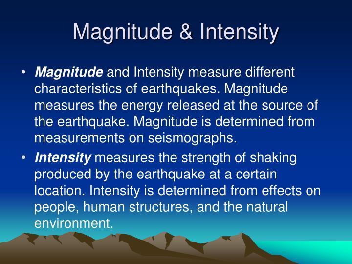 Magnitude & Intensity