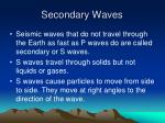 secondary waves