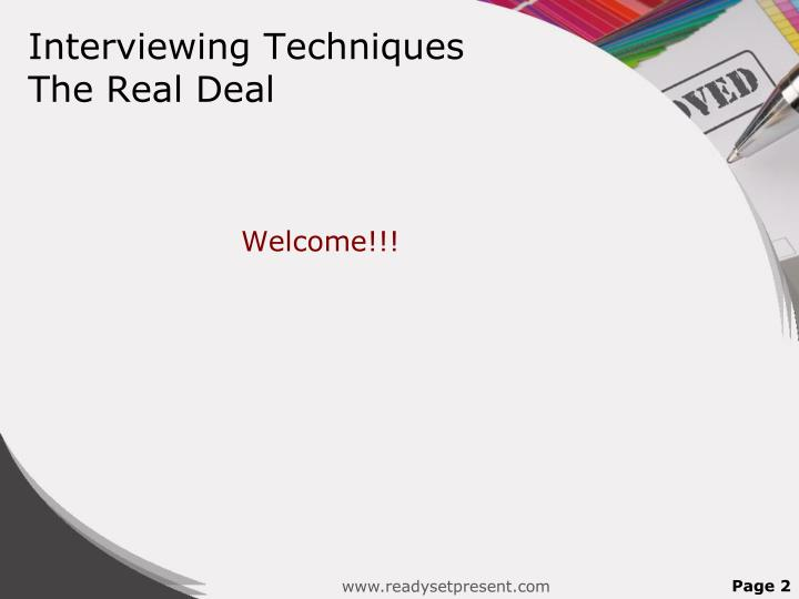 Interviewing techniques the real deal
