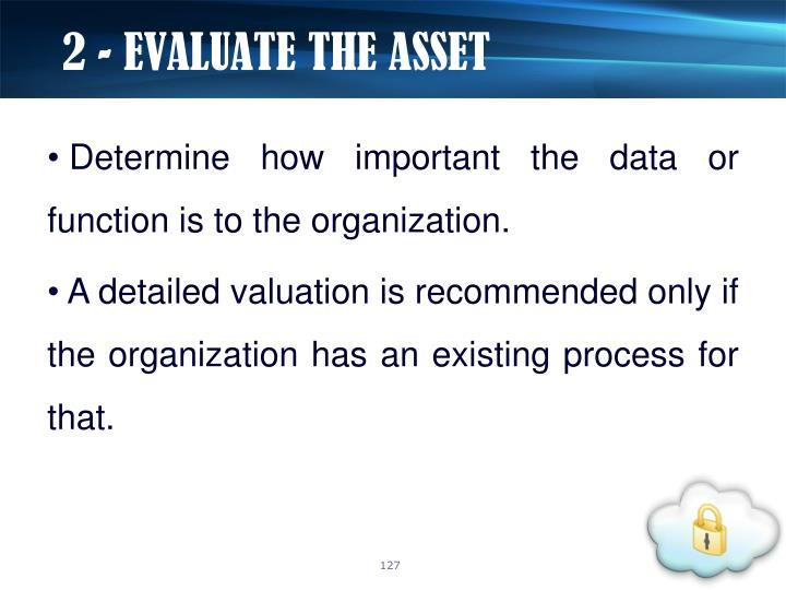 2 - EVALUATE THE ASSET