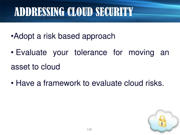 ADDRESSING CLOUD SECURITY