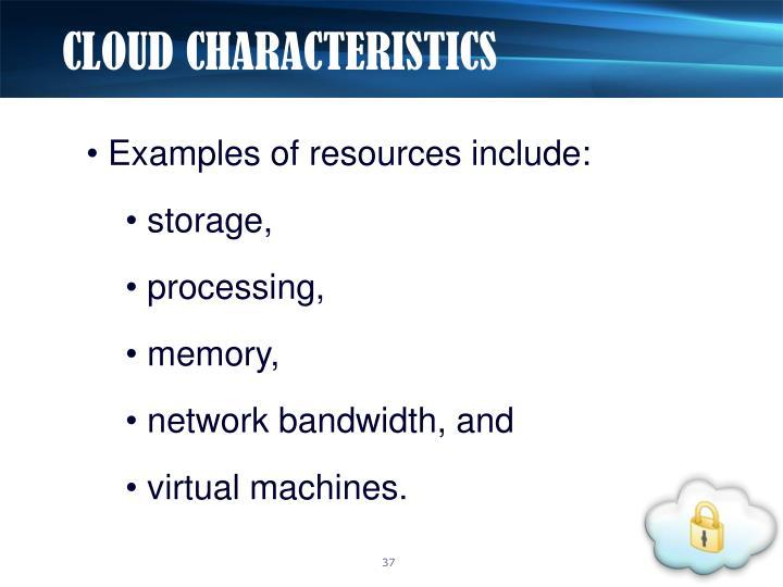 CLOUD CHARACTERISTICS