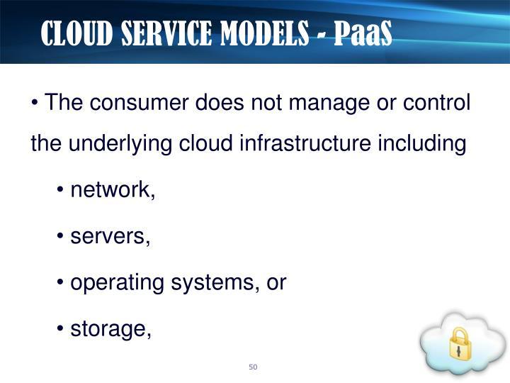 CLOUD SERVICE MODELS -