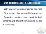 why cloud security is different
