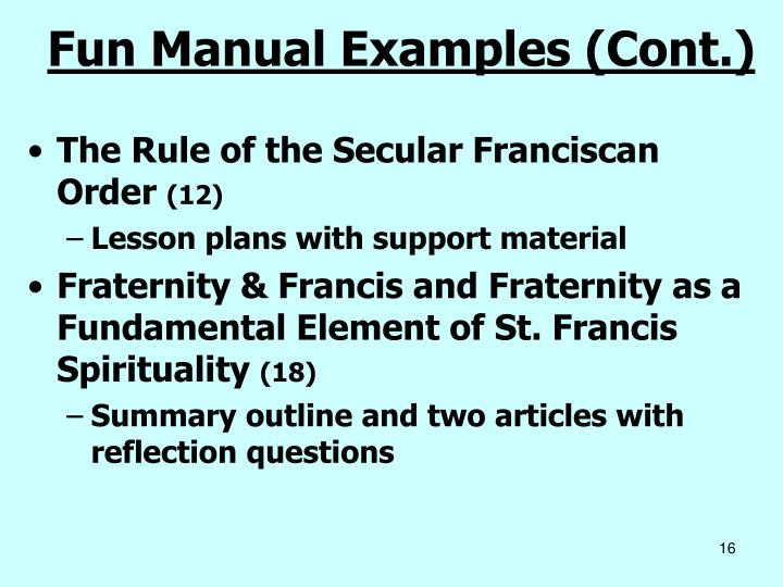 Fun Manual Examples (Cont.)