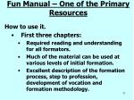 fun manual one of the primary resources