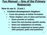 fun manual one of the primary resources1