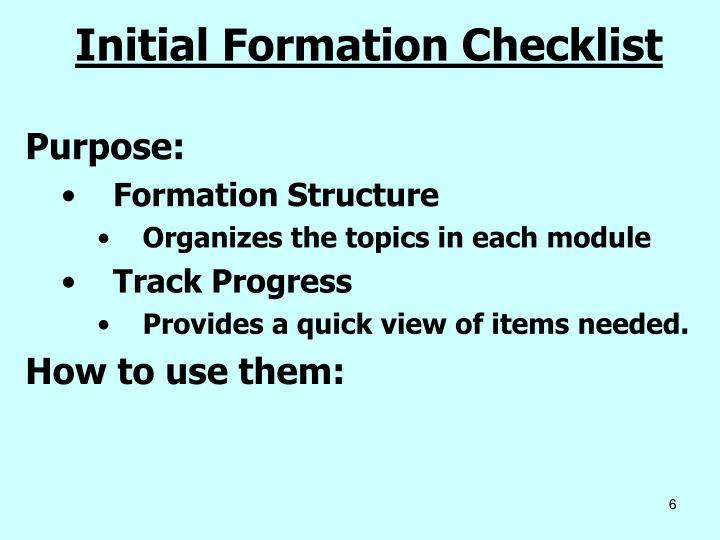 Initial Formation Checklist