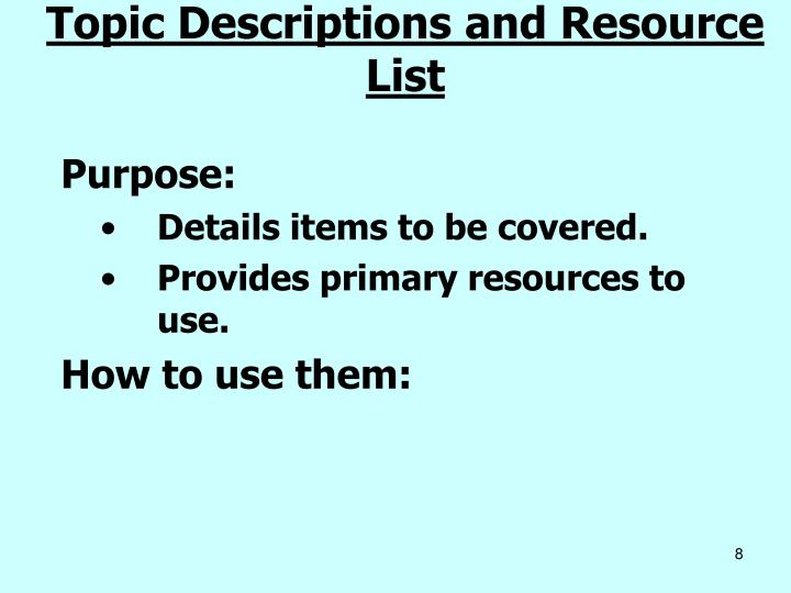 Topic Descriptions and Resource List