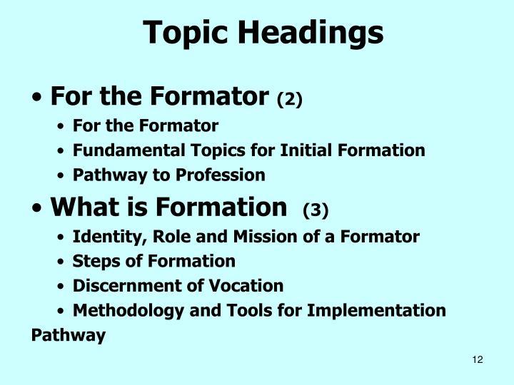 Topic Headings