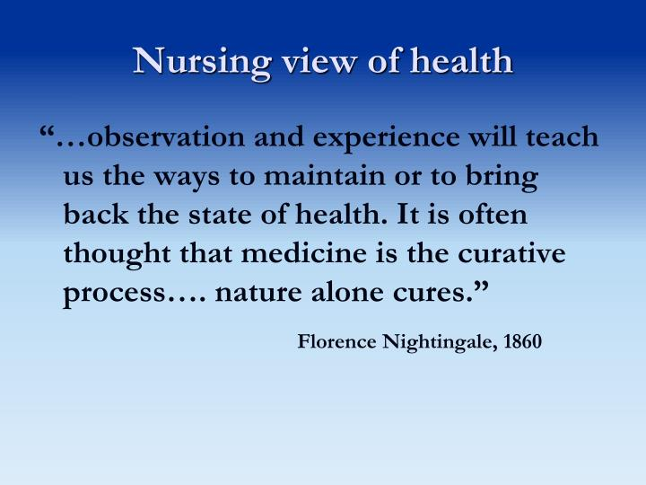 Nursing view of health