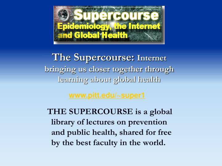 The Supercourse: