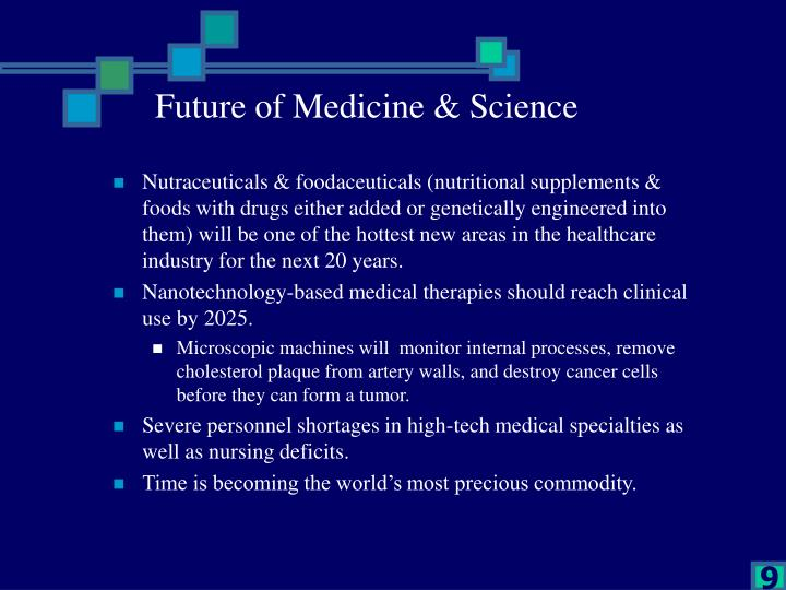 Future of Medicine & Science